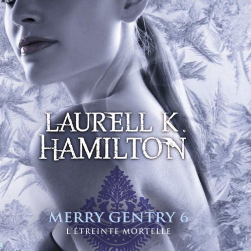 Merry Gentry 6