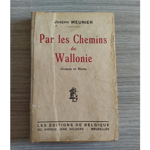 Par les chemins de Wallonie
